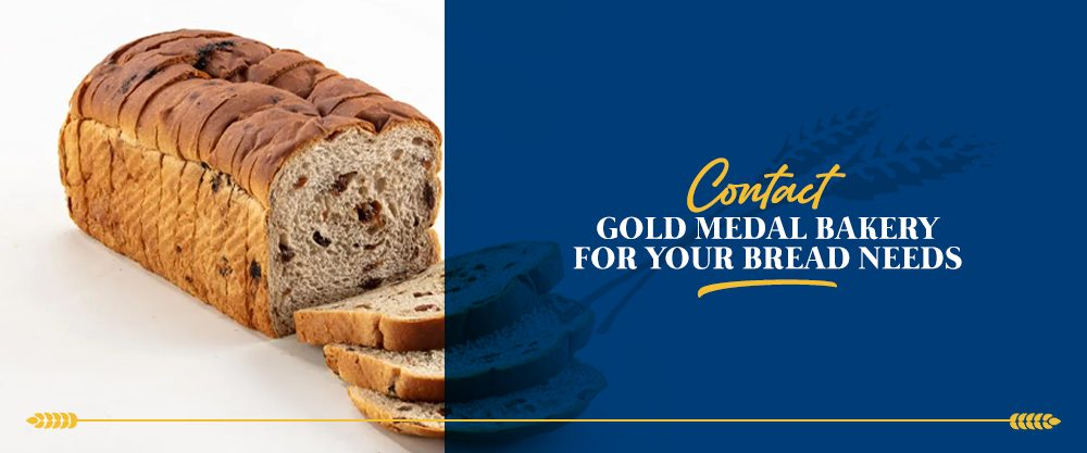 Contact Gold Medal Bakery For Your Bread Needs