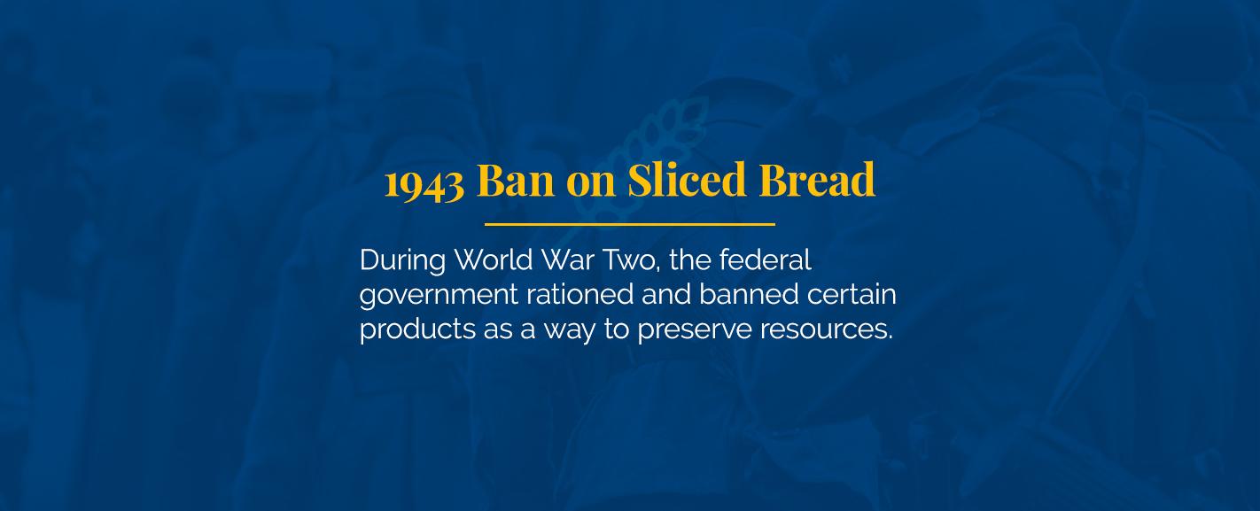 1943 Ban on Sliced Bread